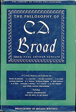 The philosophy of C. D. Broad. The library of living philosophers 10.: Schilpp, Paul Arthur (ed.):
