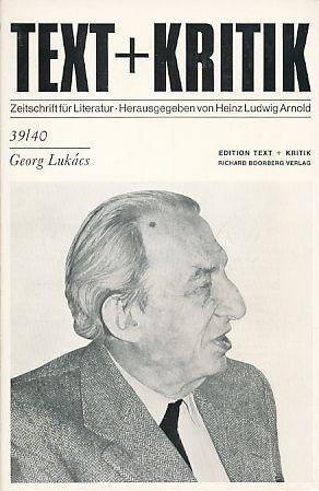 Georg Lukács. Text + Kritik, Heft 39/40.: Arnold, Heinz Ludwig