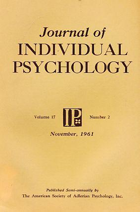 Journal of Individual Psychology. Volume 17. Number: Ansbacher, Heinz L.: