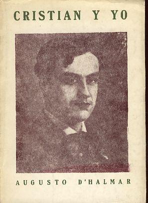 Christian Y Yo. Prôlogo de Mariano Latorre.: Halmar, Auguste d':