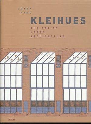 Josef Paul Kleihues, the art of urban: Kleihues, Josef Paul: