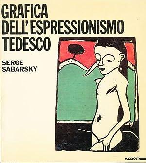 Grafica dell'espressionismo tedesco. Palazzo della Permanente 12.1984-1.1985.: Sabarsky , Serge