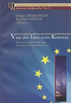 Von der Idee zum Konvent. Ene interdisziplinäre: Dieringer, Jürgen [Hrsg.]: