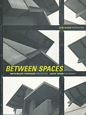 Between spaces. Smith-Miller + Hawkinson Architects. Judith: Harrison, Beth (Ed.):