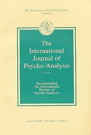 The International Journal of Psycho-Analysis. August 1996.: Tuckett, David (Ed.):