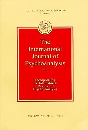 The International Journal of Psycho-Analysis. June 1999.: Tuckett, David (Ed.):