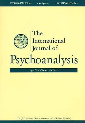 The International Journal of Psychoanalysis. April 2006.: Gabbard, Glen O.