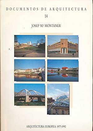 Josep Ma. Montaner. Documentos de Arquitectura No. 14.: Montaner Martorell, Josep Maria: