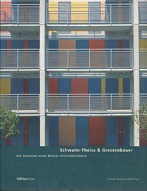 Schwalm-Theiss & Gressenbauer. Die Tradition eines Wiener: Waechter-Böhm, Liesbeth (Hg.):