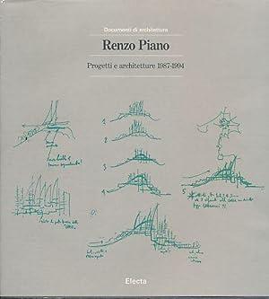 Renzo Piano, progetti e architetture 1987-1994. Con: Piano, Renzo: