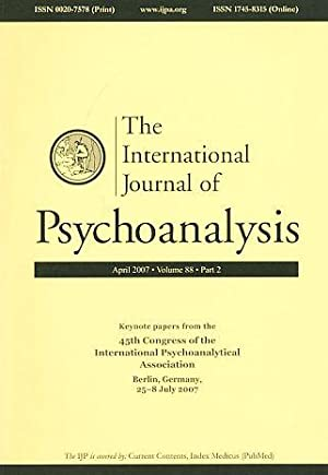 The International Journal of Psychoanalysis. April 2007.: Gabbard, Glen O.