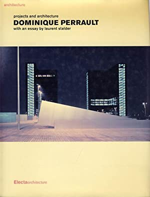 Dominique Perrault. Projects and architecture. With an essay by Laurent Stadler: Crespi, Giovanna (...