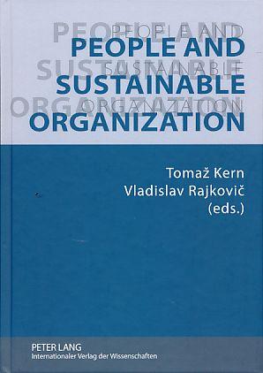 People and sustainable organization.: Kern, Tomaz und Vladislav Rajkovic Eds.):