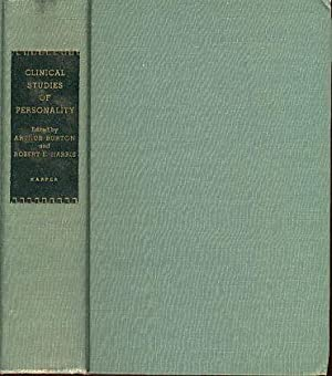 Clinical Studies of Personality. Volume II of: Burton, Arthur and