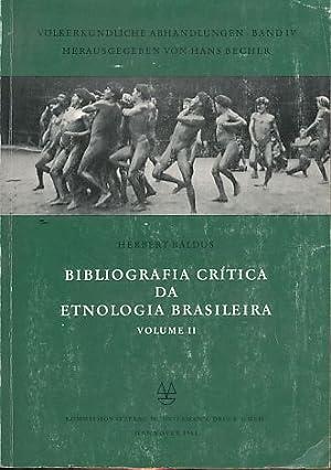 Bibliografia crítica da etnologia brasileira. Volume 2.: Baldus, Herbert: