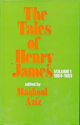 The tales of Henry James. Vol. 1: James, Henry: