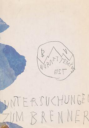"""Untersuchungen zum """"Brenner"""" : Festschrift für Ignaz: Methlagl, Walter [Hrsg.]:"""