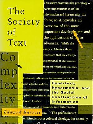 The Society of Text. Hypertext, Hypermedia, and: Barrett, Edward (Ed.):