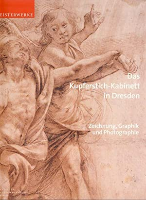 Das Kupferstich-Kabinett in Dresden. Zeichnung, Graphik und: Holler, Wolfgang und