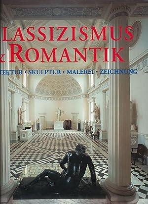 Klassizismus romantik architektur skulptur malerei for Architektur romantik