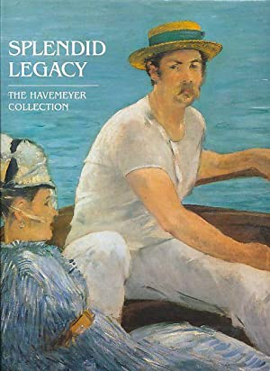 Splendid legacy. The Havemeyer collection. Exhibition held: O'Neill, James P.