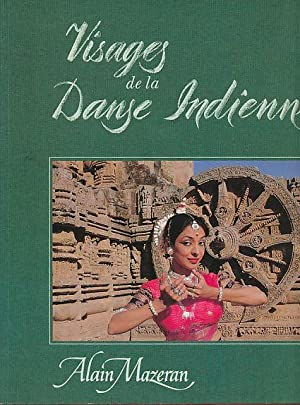 Visages de la danse indienne. Introduction par Tara Michaël.