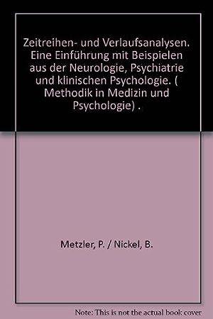 Zeitreihen- und Verlaufsanalysen - Eine Einführung mit Beispielen aus der Neurologie, ...