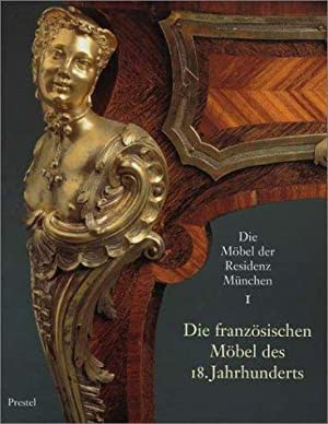 Die Möbel der Residenz München in drei Bänden,: Ottomeyer, Hans: