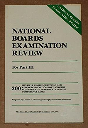 National Boards Examination Review, Part III,
