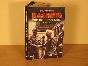 Kashmir. The Gordian Knot. 1940-2003: Vaishnavi V K