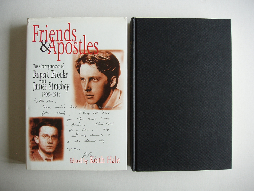 Friends and Apostles - The Correspondence of Rupert Brooke and James Strachey, 1905-1914 - Hale, Keith (edited by)