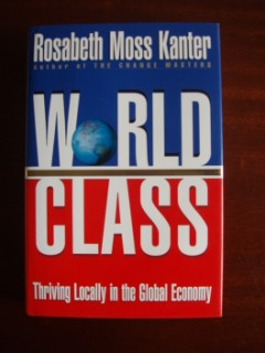 World Class - Thriving Locally in the Global Economy