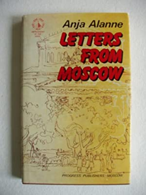 Letters From Moscow: Alanne, Anja