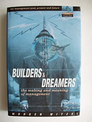 Builders and Dreamers - The Making and Meaning of Management