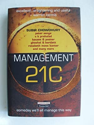 Management 21C - Someday We'll All Manage This Way