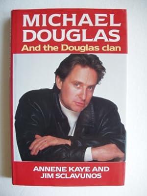 Michael Douglas and the Douglas Clan: Kaye, Annene and