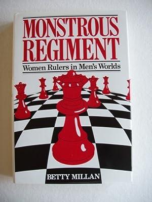 Monstrous Regiment - Women Rulers in Men's: Millan, Betty