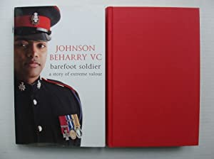 Barefoot Soldier - A Story of Extreme: Beharry, Johnson (VC)