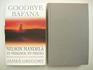 Goodbye Bafana - Nelson Mandela, My Prisoner,: Gregory, James (with