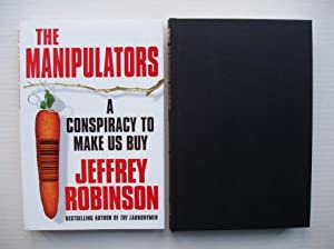 The Manipulators - A Conspiracy to Make Us Buy