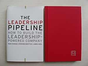 The Leadership Pipeline - How to Build the Leadership-Powered Company