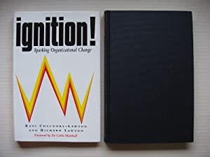 Ignition! - Sparking Organizational Change