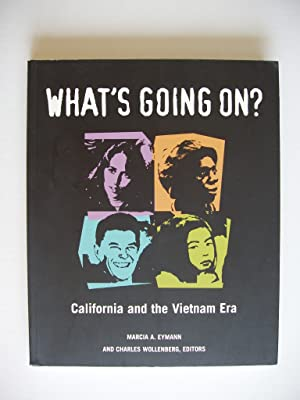 What's Going On? - California and the: Eymann, Marcia A.