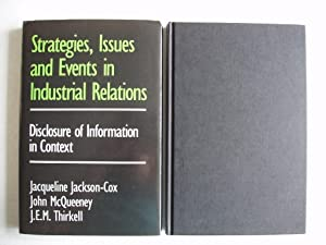 Strategies, Issues and Events in Industrial Relations - Disclosure of Information in Context