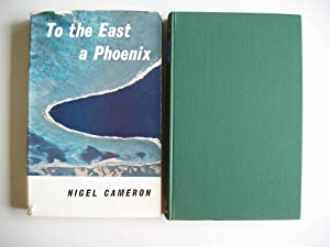 To the East a Phoenix
