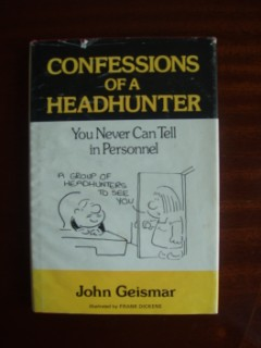 Confessions of a Headhunter - You Never Can Tell in Personnel