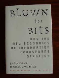 Blown to Bits - How The New Economics Of Information Transforms Strategy