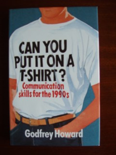 Can You Put It On A T-Shirt? - Communication Skills for the 1990's