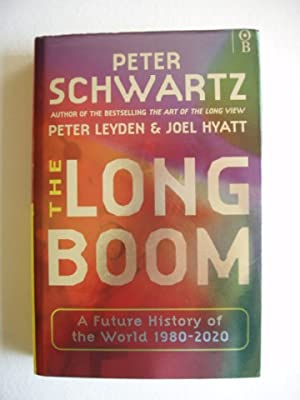 The Long Boom - A Vision for the Coming Age of Prosperity