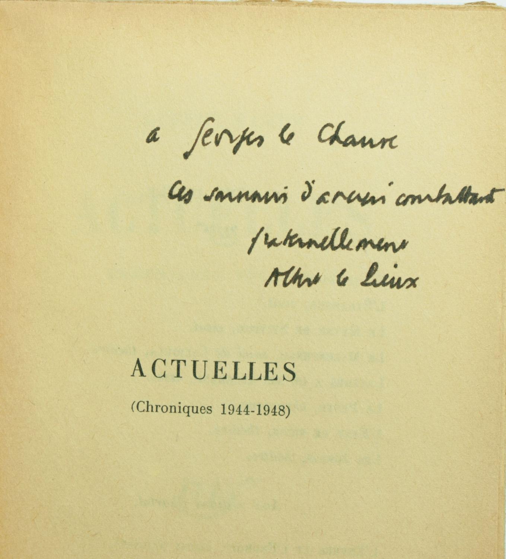Actuelles: Chroniques 1944-1948 [with] Actuelles, II: Chroniques 1949-1953, [and] Actuelles, III: Chronique Algérienne, 1939-1958 Camus, Albert Sof